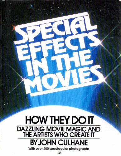 9780345286062: Special effects in the movies: How they do it
