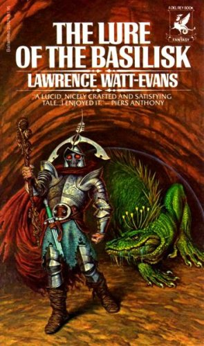 The Lure of the Basilisk (9780345286246) by Lawrence Watt-Evans