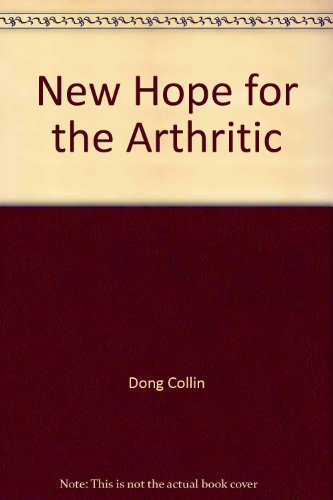 9780345286857: New Hope for the Arthritic