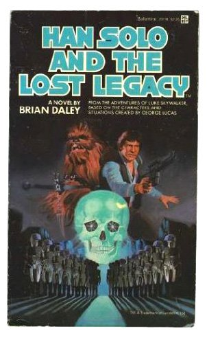Han Solo and the Lost Legacy: Daley, Brian