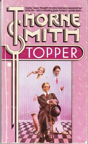 Topper (0345287223) by Thorne Smith
