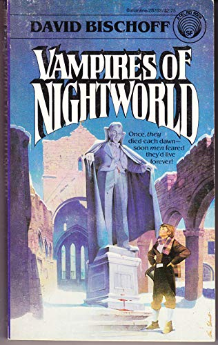 The Vampires of Nightworld: Bischoff, David