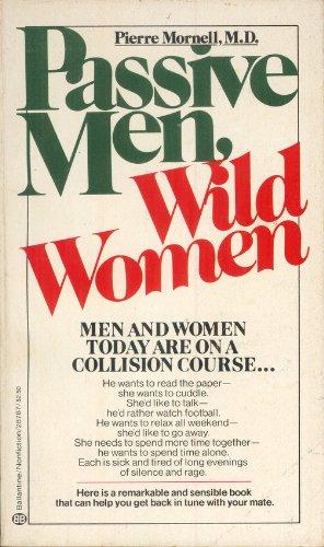 9780345287878: Passive Men, Wild Women