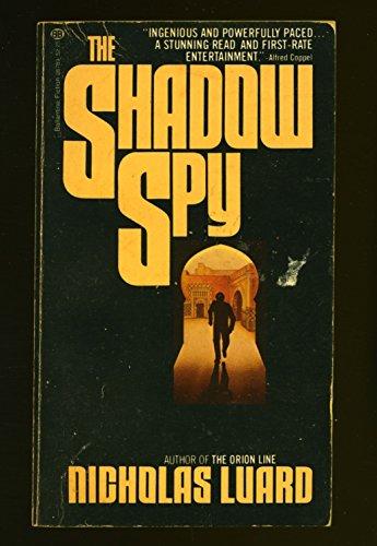 9780345287892: The Shadow Spy