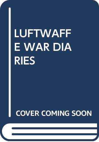 9780345287991: Title: Luftwaffe War Diaries