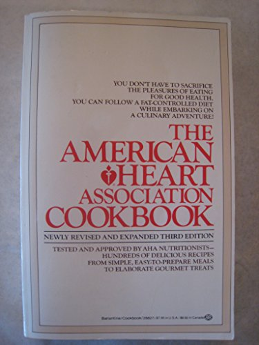 THE AMERICAN HEART ASSOCIATION COOKBOOK: Revised & Enlarged 3rd Edition