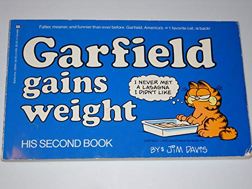 9780345288448: Garfield Gains Weight: His Second Book