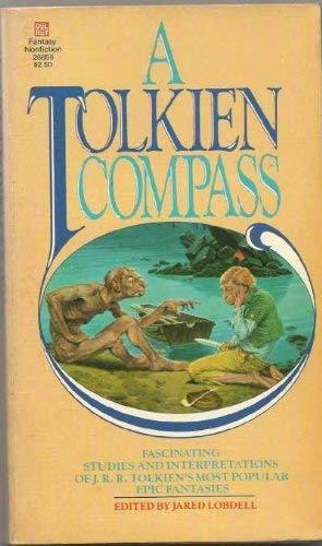 9780345288554: A Tolkien Compass