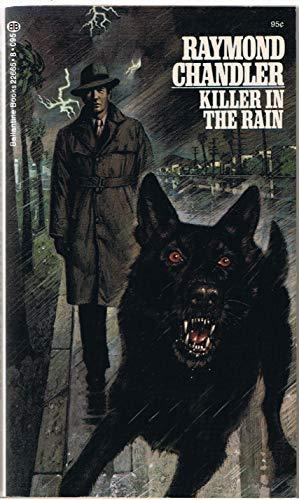 Killer in the Rain: Raymond Chandler