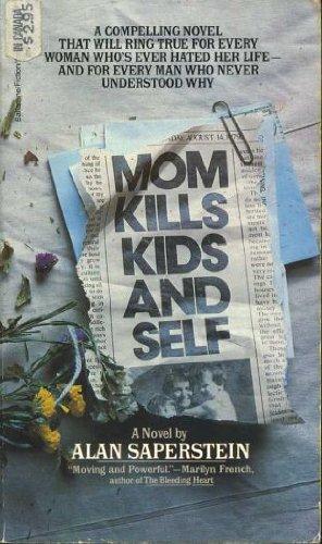 9780345288868: Mom Kills Kids & Self