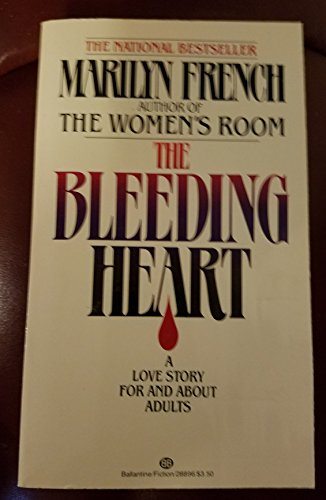 9780345288967: THE BLEEDING HEART