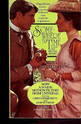 9780345289001: Somewhere in Time