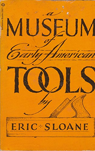 9780345289094: A Museum of Early American Tools