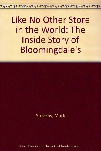 9780345289438: Like No Other Store in the World: The Inside Story of Bloomingdales