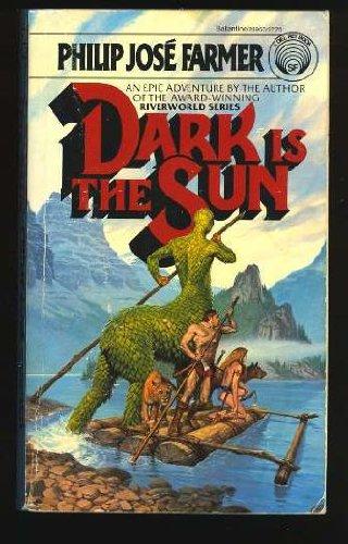 9780345289506: Dark is the Sun