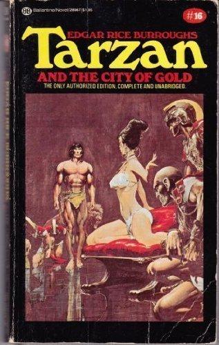 9780345289872: Tarzan and the City of Gold: (#16)