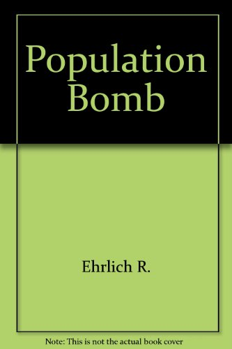 9780345289995: The Population Bomb