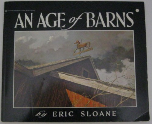9780345290038: Eric Sloane's an Age of Barns
