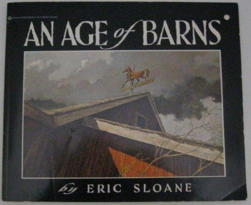 9780345290038: Eric Sloane's an Age of Barns