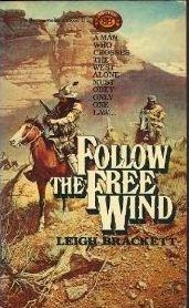 9780345290083: Follow the Free Wind