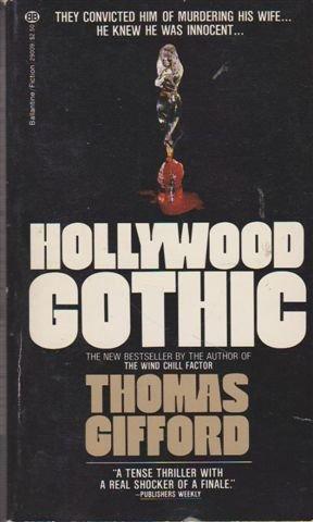 Hollywood Gothic: Gifford, Thomas