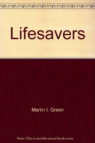 Lifesavers: Your Family Protection Guide - the complete home medical & emergency handbook: ...