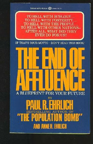 9780345290496: The End of Affluence