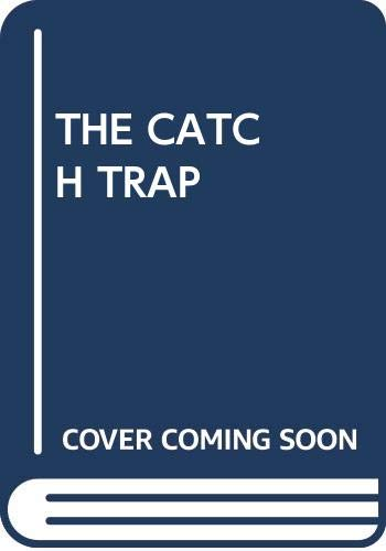 9780345290663: The Catch Trap