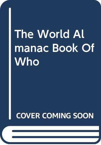 9780345291776: The World Almanac Book Of Who
