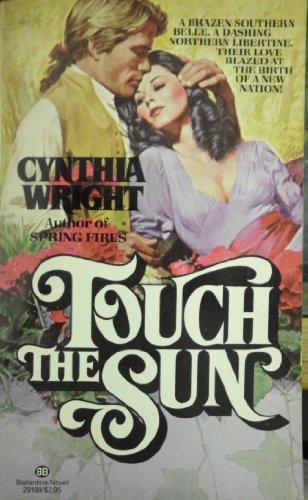 Touch the Sun: Wright, Cynthia