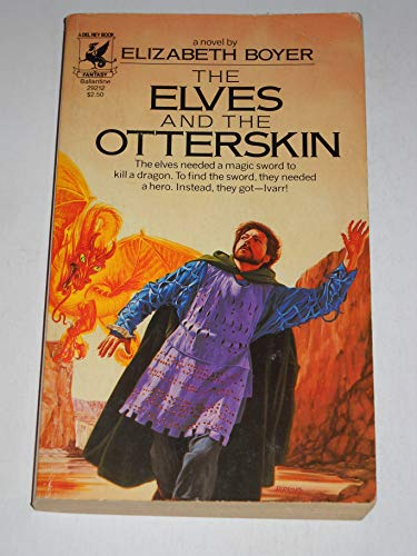 The Elves and the Otterskin (World of Alfar, Book 2): Boyer, Elizabeth H.