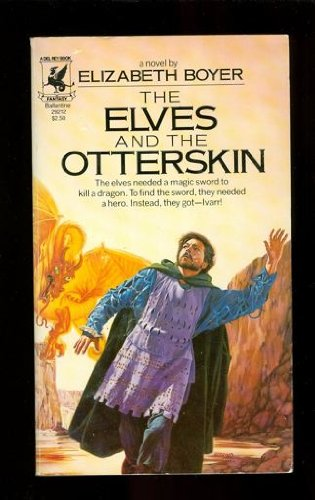 9780345292124: The Elves and the Otterskin (World of Alfar, Book 2)