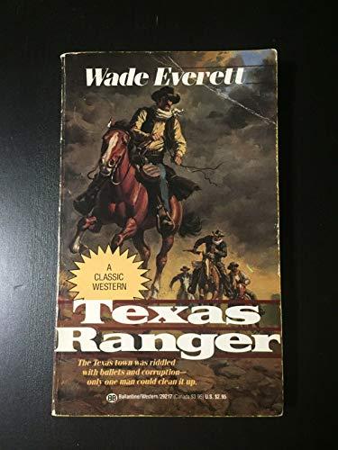 9780345292179: Texas Ranger