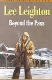 Beyond the Pass: Lee Leighton