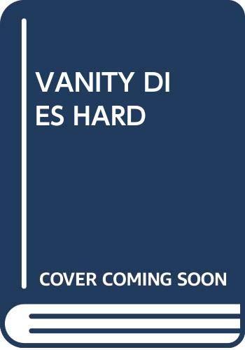 9780345292865: Vanity Dies Hard