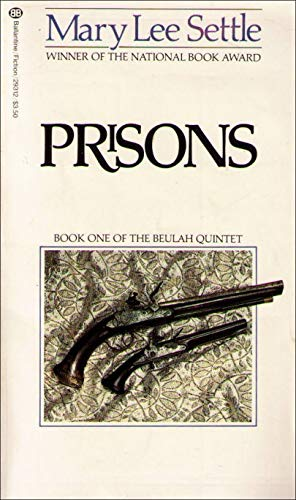 Prisons: Book One of the Beulah Quintet (0345293126) by Mary Lee Settle
