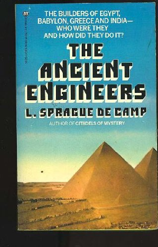 9780345293473: The Ancient Engineers
