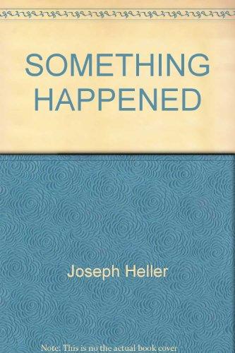 9780345293534: Something Happened