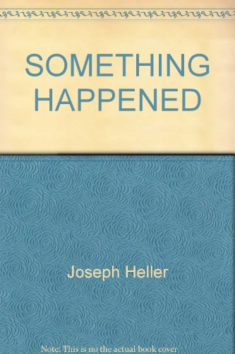 9780345293534: Something Happened