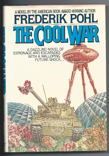 The Cool War: Pohl, Frederik
