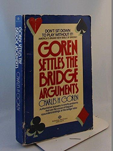 9780345293916: Goren Settles the Bridge Arguments