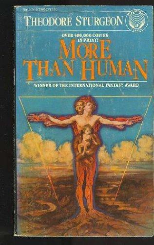 9780345294067: More Than Human