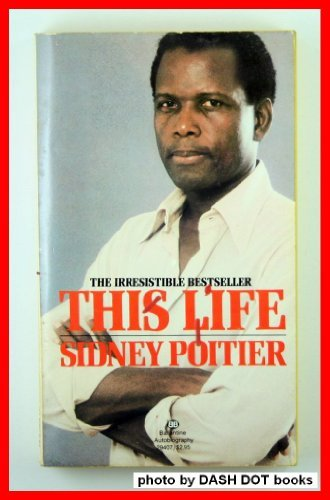 This Life (0345294076) by Poitier, Sidney