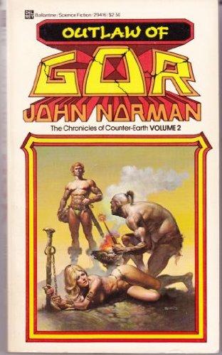 9780345294166: Outlaw of Gor (Gorean Saga)