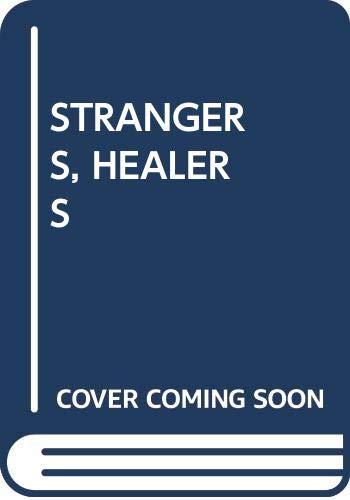 Strangers, Healers: Benjamin Siegel