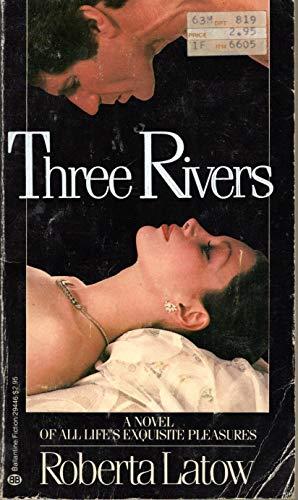9780345294463: THREE RIVERS