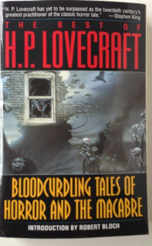9780345294685: The Best of H. P. Lovecraft : Bloodcurdling Tales of Horror and the Macabre
