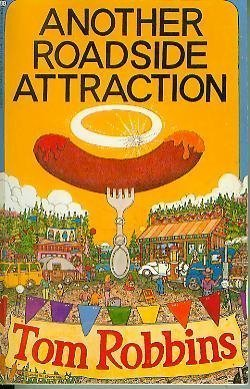 9780345294692: Another Roadside Attraction