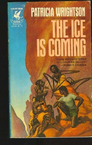 9780345294852: The Ice Is Coming