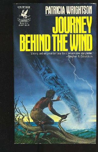 Journey Behind the Wind: Wrightson, Patricia